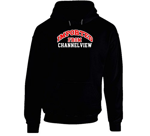 Jokertshirt Channelview Texas Imported From Cool Funny City Hoodie XL Black