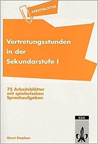 Vertretungsstunden In Der Sekundarstufe I 75 Arbeitsblätter