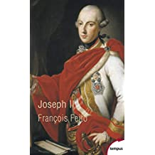 Joseph II - Nº 636: Un Habsbourg révolutionnaire