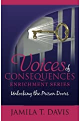 Unlocking The Prison Doors (Voices of Consequences Enrichment Series) (Volume 1) by Jamila T. Davis (2015-02-10) Paperback