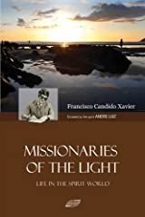 Missionaries of the Light Kindle Edition