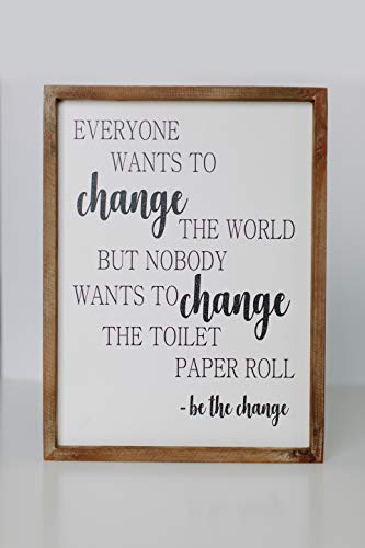 Cam n Honey Funny Rustic Wooden Bathroom Wall Decor-Farmhouse Decor Be The Change Toilet Paper Wall Art-12x16 inches Wood Framed Wall Hanging Quote Sign