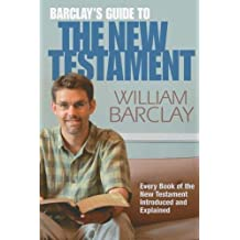 Barclay's Guide To New Testame