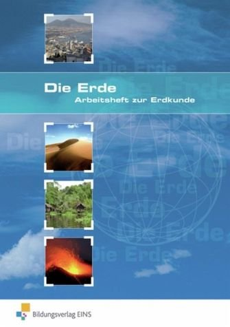 Arbeitshefte zur Erdkunde: Die Erde: Arbeitsheft Broschüre – 30. November 2011 Karsten Paul 3427001784 Lehrmaterialien Schule