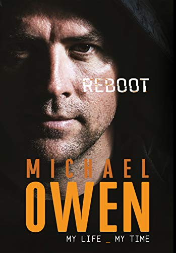 Michael Owen: Reboot : My Life, My Time por Michael Owen