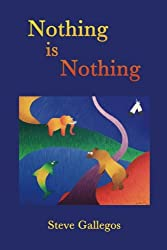Nothing is Nothing (Stories for your Inner Child) (Volume 1)