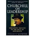 [(Churchill on Leadership: Executive Success in the Face of Adversity )] [Author: Steven F. Hayward] [Jan-1999]