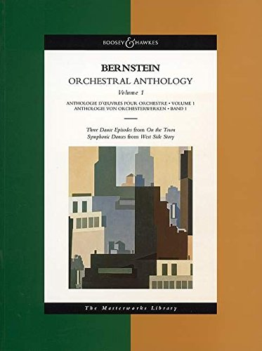 Bernstein Orchestral Anthology, Vol. 1 (Three Dance Episodes from On The Town; Symphonic Dances from West Side Story)