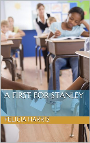 A First for Stanley (A First for Stanley, His First Day of School Book ()