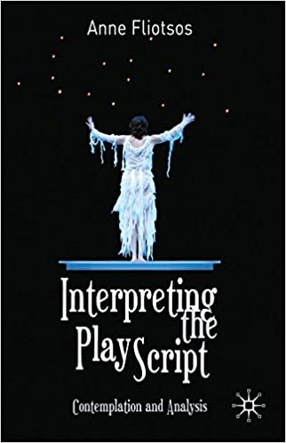 Interpreting the play script contemplation and analysis kindle interpreting the play script contemplation and analysis 2011 edition kindle edition fandeluxe Choice Image