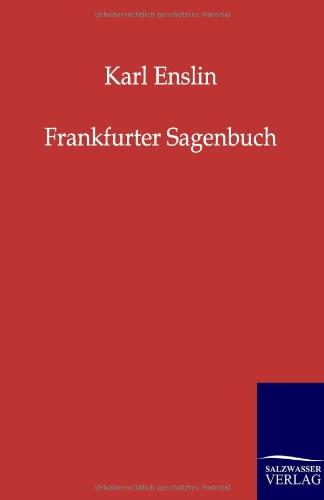 Read Online Frankfurter Sagenbuch (German Edition) pdf epub