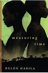Measuring Time: A Novel Paperback