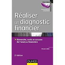 Réaliser un diagnostic financier - 2e éd. : Démarches, outils et astuces de l'analyse financière (Gestion - Finance) (French Edition)