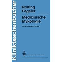 Medizinische Mykologie (Kliniktaschenbücher)