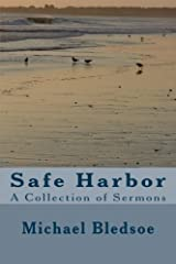 Safe Harbor: A Collection of Sermons Paperback