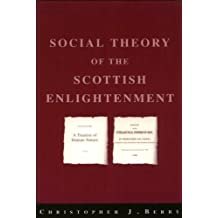 The Social Theory of the Scottish Enlightenment