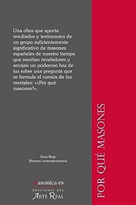 Por qué masones: Estudio psicosocial de la masonería española actual Autores contemporáneos: Amazon.es: Sánchez Prieto, Guillermo A., Álvarez Lázaro, Pedro: Libros