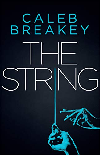The String (Deadly Games Book 1) by [Breakey, Caleb]