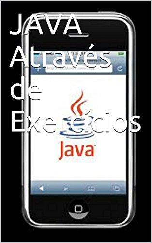 JAVA Através  de Exercícios (Portuguese Edition)