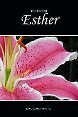 Esther (KJV) (The Holy Bible, King James Version) (Volume 17) Paperback