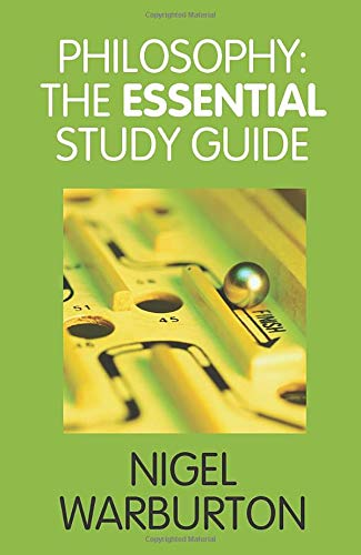Philosophy: The Essential Study Guide