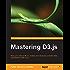 Mastering D3.js - Data Visualization for JavaScript Developers