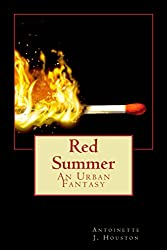 Red Summer: An Urban Fantasy