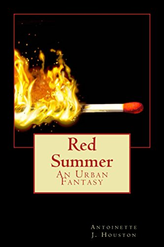Red Summer: An Urban Fantasy by [Houston, Antoinette]