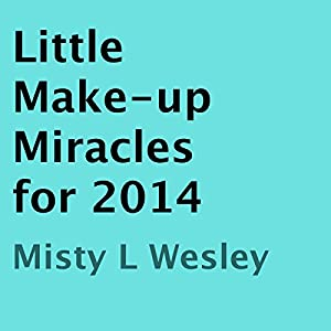 Little Make-up Miracles for 2014 Audiobook