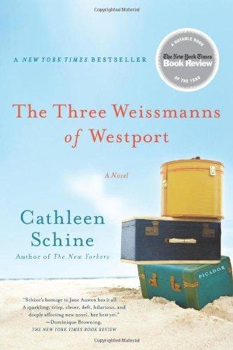 The Three Weissmanns of Westport: A Novel by Cathleen Schine - Westport Shopping