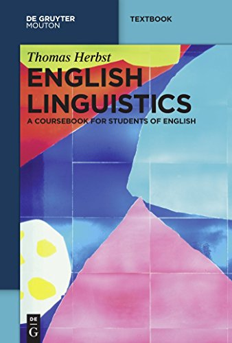 - English Linguistics: A Coursebook for Students of English (Mouton Textbook)