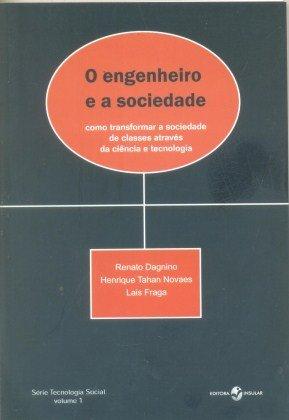 O Engenheiro e a Sociedade (Volume 1)