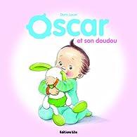 Oscar et son doudou - Dès 2 ans par Doris Lauer