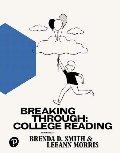 Breaking Through: College Reading (12th Edition)