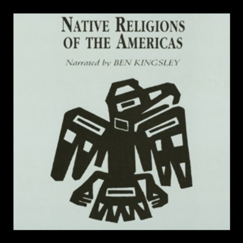Native Religions of the Americas by Professor Ake Hultkrantz