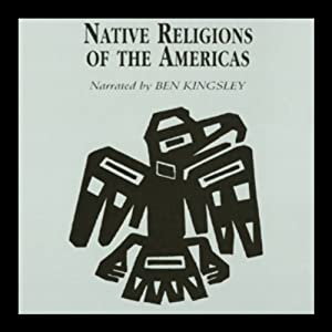 Native Religions of the Americas Audiobook