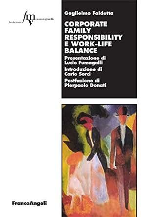 Corporate family responsibility e work-life balance (Lavoro e società