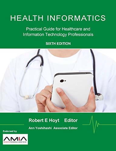 Health Informatics: Practical Guide for Healthcare and Information Technology Professionals (Sixth Edition) Pdf