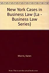 New York Cases in Business Law (La - Business Law Series)