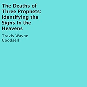 The Deaths of Three Prophets Audiobook