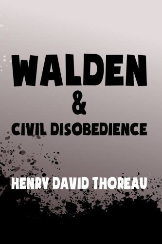 Walden, and Civil Disobedience: Original & Unabridged (Translate House Classics)