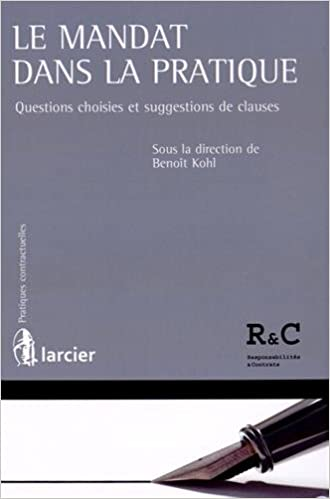 dfd391289b5def Le mandat dans la pratique. Questions choisies et suggestions de clauses