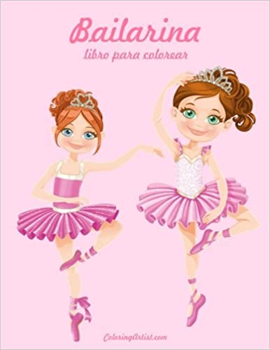 Bailarina Libro Para Colorear 1 Volume 1 Spanish Edition Nick