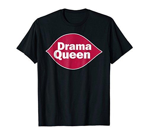 (Drama Queen T-Shirt Funny Drama Queen Novelty gift shirt)