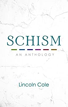 Schism by [Cole, Lincoln]