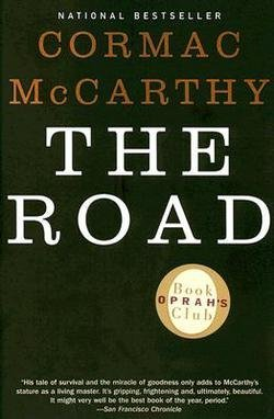 Cormac McCarthy: The Road (Paperback); 2007 Edition