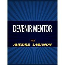 Devenir Mentor (French Edition)