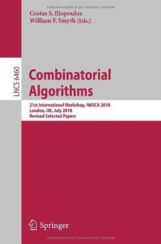 [PDF] Combinatorial Algorithms: 21st International Workshop, IWOCA 2010, London, UK, July 26-28, 2010, Revised Selected Papers Free Download | Publisher : Springer | Category : Computers & Internet | ISBN 10 : 3642192211 | ISBN 13 : 9783642192210