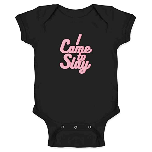 0115d84c284 Amazon.com  I Came To Slay Infant Bodysuit  Clothing