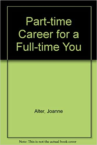 Part-time Career for a Full-time You